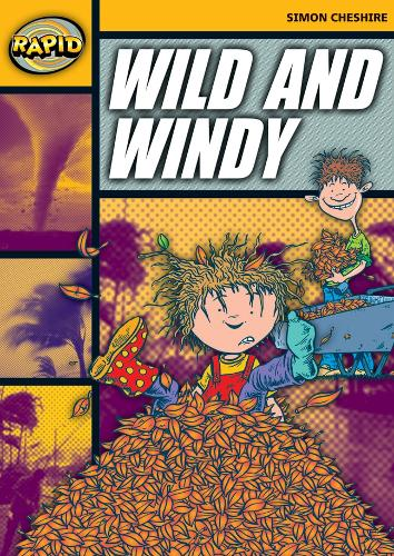 Rapid Stage 4 Set A: Wild and Windy (Series 1) - RAPID SERIES 1 (Paperback)