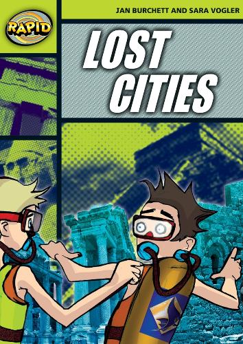 Rapid Stage 6 Set A: Lost Cities (Series 2) - RAPID SERIES 2 (Paperback)
