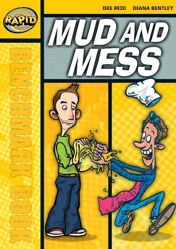 Rapid Starter Level: Mud and Mess - RAPID STARTER LEVEL (Paperback)