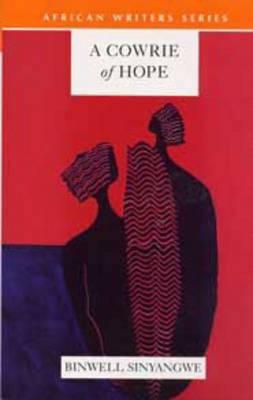 A Cowrie of Hope - Heinemann African Writers Series (Paperback)