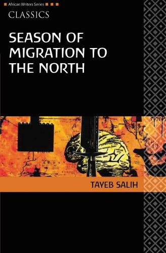 AWS Classics Season of Migration to the North - Heinemann African Writers Series: Classics (Paperback)