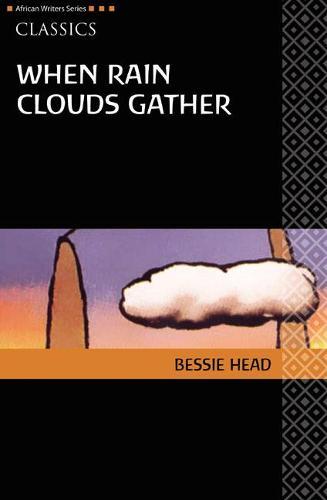 AWS Classics When Rain Clouds Gather - Heinemann African Writers Series: Classics (Paperback)