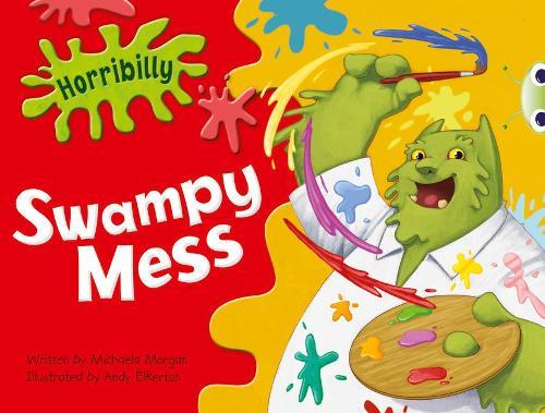 BC Green C/1B Horribilly: Swampy Mess - BUG CLUB (Paperback)