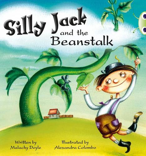 BC Green A/1B Silly Jack and the Beanstalk - BUG CLUB (Paperback)