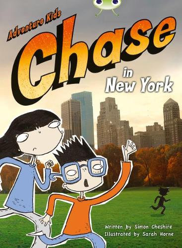 BC Orange A/1A Adventure Kids: Chase in New York - BUG CLUB (Paperback)