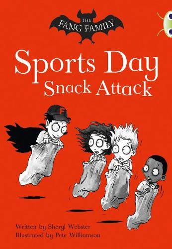 BC Gold A/2B The Fang Family: Sports Day Snack Attack - BUG CLUB (Paperback)