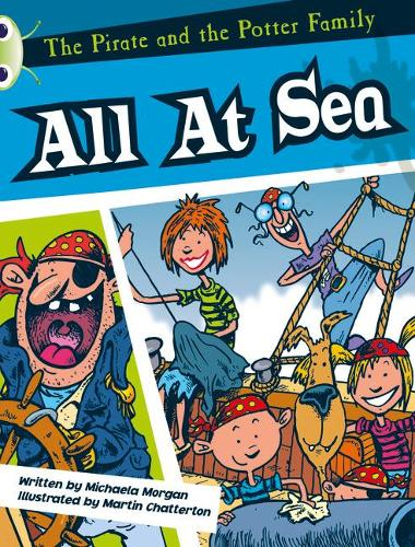BC White A/2A The Pirate and the Potter Family: All at Sea - BUG CLUB (Paperback)