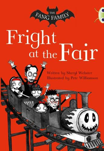 BC White A/2A The Fang Family: Fright at the Fair - BUG CLUB (Paperback)