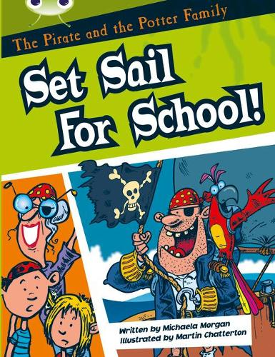 BC White B/2A The Pirate and the Potter Family: Set Sail for School - BUG CLUB (Paperback)
