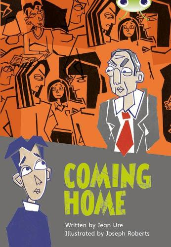 Coming Home: BC Blue (KS2) B/4A Coming Home (Blue B/NC 4A) - BUG CLUB (Paperback)