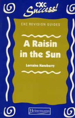 """Raisin in the Sun"" - CXC Revision Guides (Paperback)"