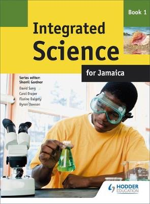 Integrated Science for Jamaica: Book 1 (Paperback)