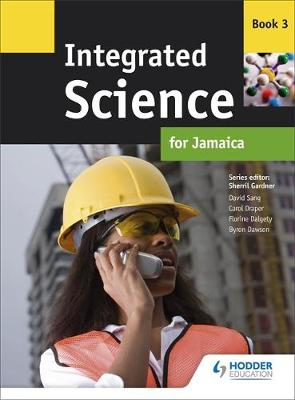 Integrated Science for Jamaica: Book 3 (Paperback)