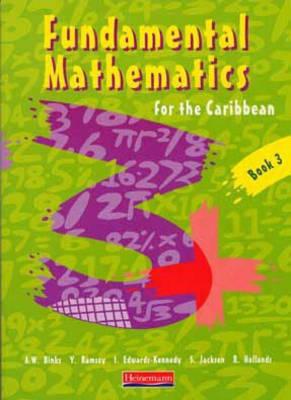 Fundamental Mathematics for the Caribbean Book 3 - Fundamental Maths for the Caribbean (Paperback)