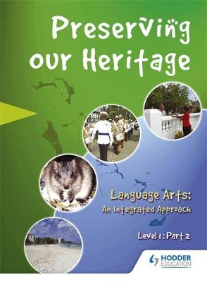 Perserving our Heritage Level 1 Part 2 (Paperback)