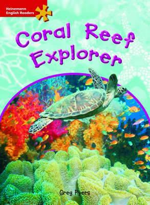 HER Int Sci: Coral Reef Explorer - Heinemann English Readers (Paperback)