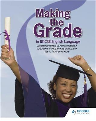 Making the Grade in BGCSE English (Paperback)