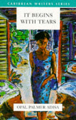 It Begins With Tears (Caribbean Writers Series) (Paperback)