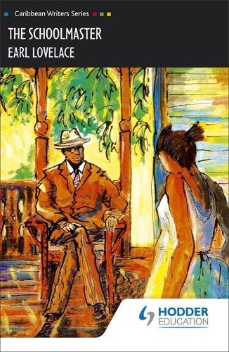 The Schoolmaster (Caribbean Writers Series) (Paperback)