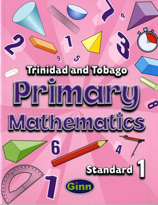 Primary Mathematics for Trinidad and Tobago Pupil Book 1 (Paperback)
