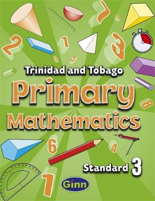 Primary Mathematics for Trinidad and Tobago Pupil Book 3 (Paperback)