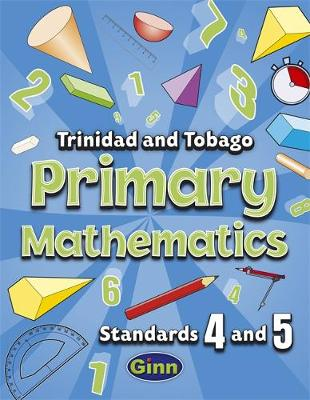 Primary Mathematics for Trinidad and Tobago Pupil Book 4 and 5 (Paperback)