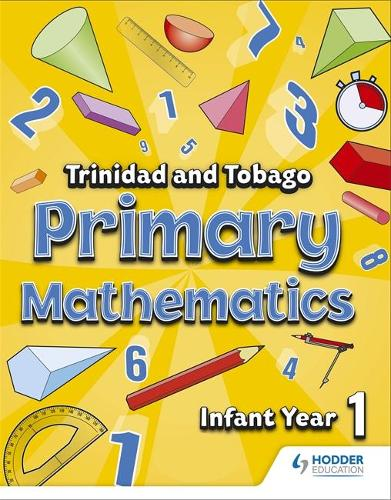 Primary Mathematics for Trinidad and Tobago Infant Book 1 (Paperback)