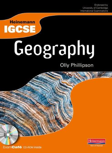 Heinemann IGCSE Geography Student Book with Exam Cafe CD - Heinemann IGCSE