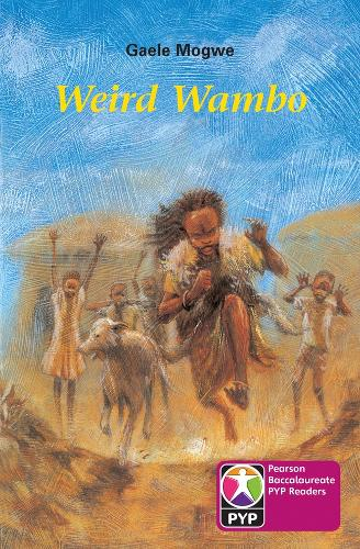 PYP L8 Weird Wambo 6PK - Pearson Baccalaureate PrimaryYears Programme
