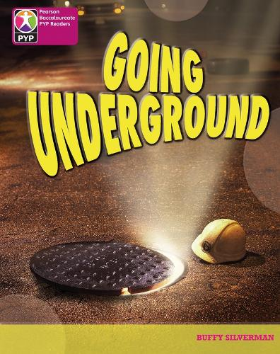 PYP L8 Going Underground 6PK - Pearson Baccalaureate PrimaryYears Programme