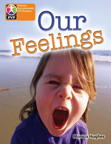 PYP L6 Our Feelings 6PK - Pearson Baccalaureate PrimaryYears Programme