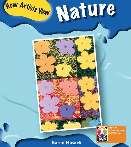 PYP L6 How artists see nature 6PK - Pearson Baccalaureate PrimaryYears Programme