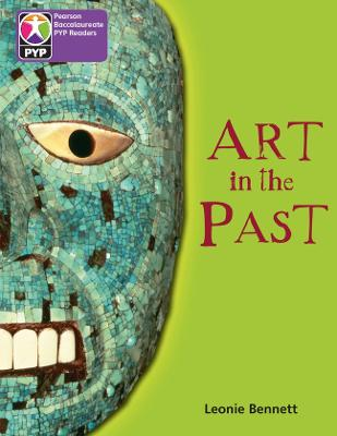 PYP L5 Art in the Past 6PK - Pearson Baccalaureate PrimaryYears Programme