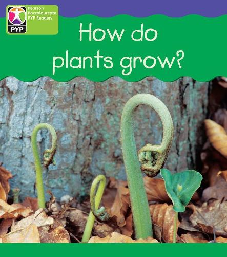 PYP L4 How Plants Grow 6PK - Pearson Baccalaureate PrimaryYears Programme