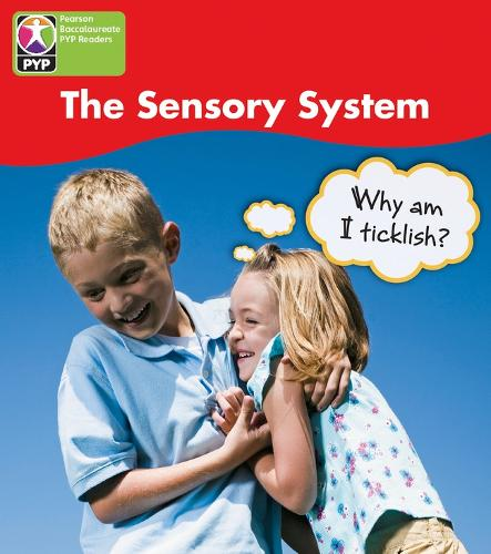 PYP L4 Sensory System 6PK - Pearson Baccalaureate PrimaryYears Programme