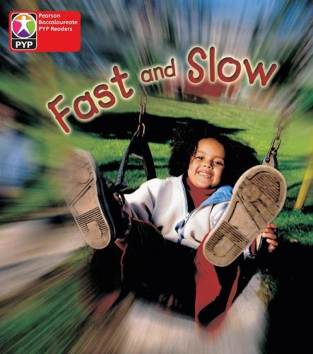 PYP L1 Fast and Slow 6PK - Pearson Baccalaureate PrimaryYears Programme