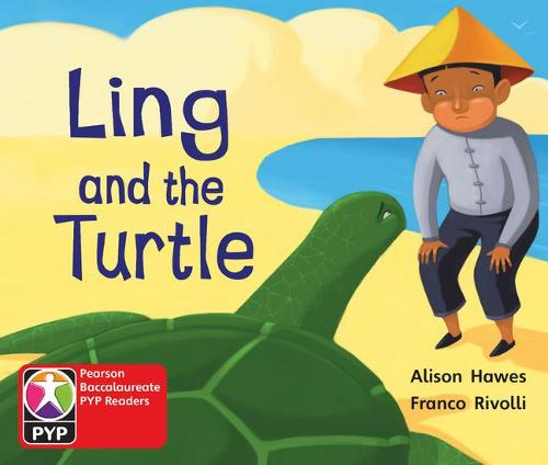 Primary Years Programme Level 1 Ling and Turtle 6Pack - Pearson Baccalaureate PrimaryYears Programme