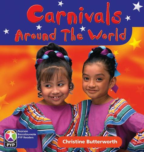 Primary Years Programme Level 2 Carnivals around the World 6Pack - Pearson Baccalaureate PrimaryYears Programme