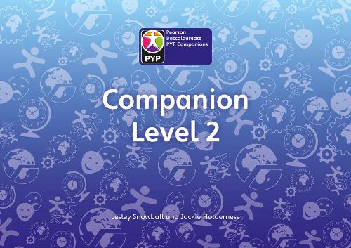 Primary Years Programme Level 2 Companion Pack of 6 - Pearson Baccalaureate PrimaryYears Programme