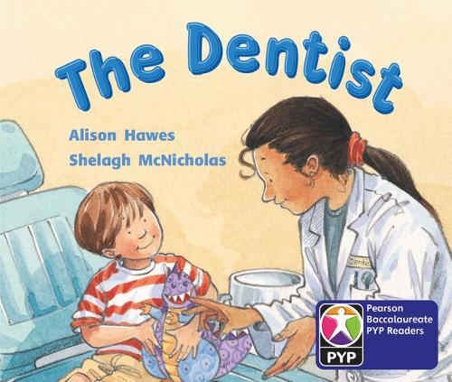 PYP L2 The Dentist 6PK - Pearson Baccalaureate PrimaryYears Programme
