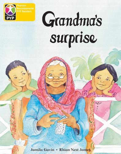 PYP L3 Grandma's Surprise 6PK - Pearson Baccalaureate PrimaryYears Programme