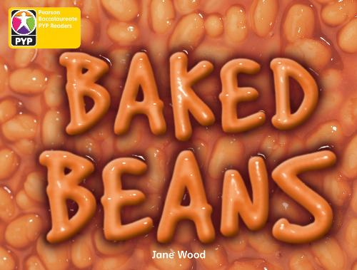 PYP L3 Baked Beans single - Pearson Baccalaureate PrimaryYears Programme (Paperback)