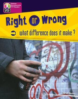 PYP L8 Right or Wrong single - Pearson Baccalaureate PrimaryYears Programme (Paperback)