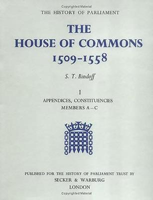 The History of Parliament: The House of Commons, 1509-1558 [3 vols] - History of Parliament (Hardback)