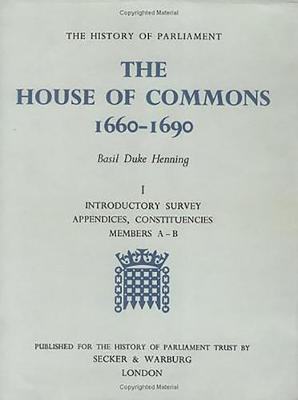 The History of Parliament: the House of Commons, 1660-1690 [3 vols] - History of Parliament (Hardback)