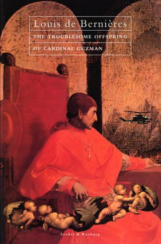The Troublesome Offspring of Cardinal Guzman - Latin American Trilogy (Hardback)