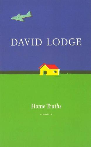 Home Truths: a Novella (Paperback)