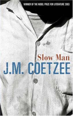 Slow Man (Hardback)