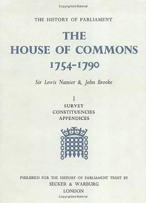 The History of Parliament: the House of Commons, 1754-1790 [3 vols] - History of Parliament (Hardback)