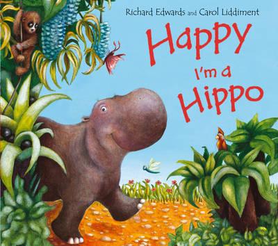 Happy I'm a Hippo (Paperback)